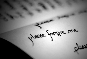 PLEASE FORGIVE ME - unknown